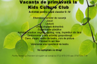 Vacanta de Primavara la Kids Culture Club